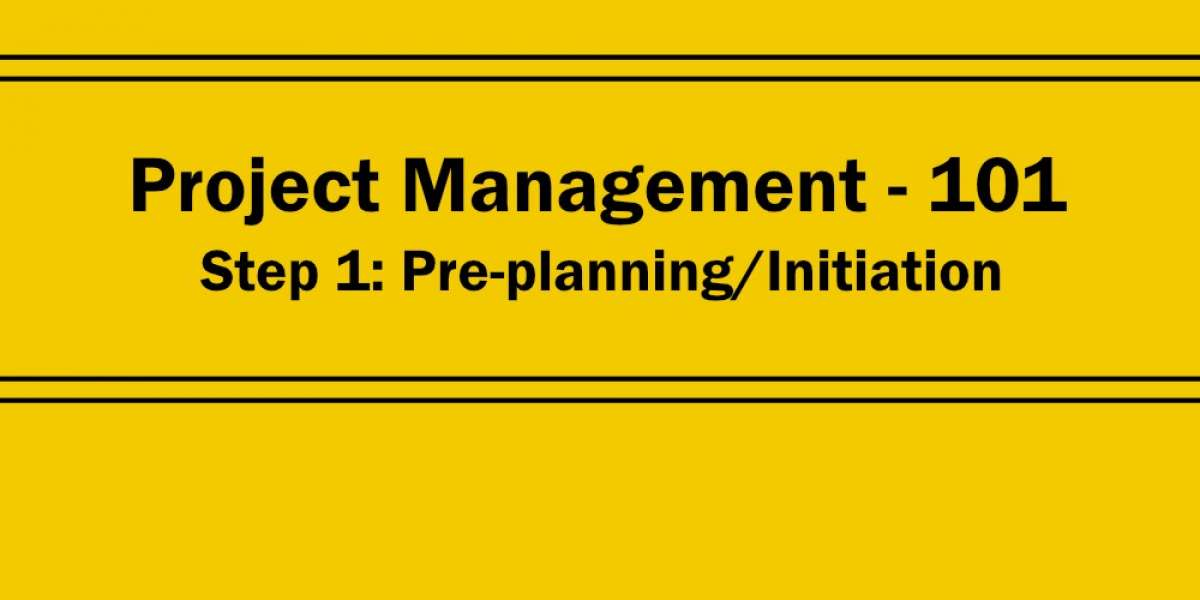 Project Management 101: Step 1 - Initiation - How to Prepare for Planning